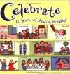 Celeebrate: A Book of Jewish Holidays (Reading Railroad)