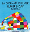 Elmer's Day (English-Italian) (Elmer series)