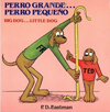 Perro grande... Perro peque�o / Big Dog... Little Dog (Spanish and English Edition)